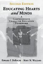 Educating hearts and minds : a comprehensive character education framework