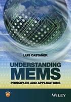 Understanding MEMS : principles and applications