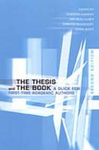 The thesis and the book : a guide for first-time academic authors