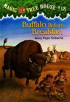 Magic tree house . #18 : Buffalo before breakfast