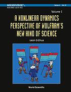 A nonlinear dynamics perspective of Wolfram's new kind of science. Volume I