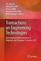 Transactions on engineering technologies : International MultiConference of Engineers and Computer Scientists 2017