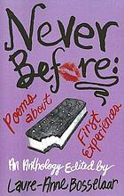 Never before : poems about first experiences : an anthology