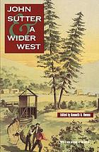 John Sutter and a wider West