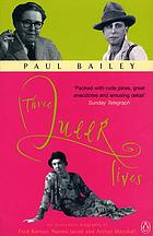 Three queer lives : an alternative biography of Fred Barnes, Naomi Jacob and Arthur Marshall