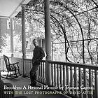 Brooklyn : a personal memoir : with the lost photographs of David Attie