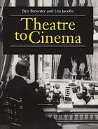 Theatre to cinema : stage pictorialism and the early feature film