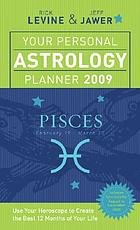Your personal astrology planner 2009 - Pisces