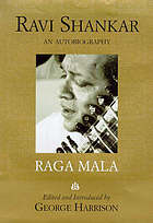 Raga mala, the autobiography of Ravi Shankar