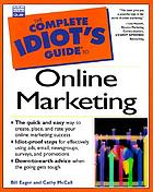 The complete idiot's guide to online marketing