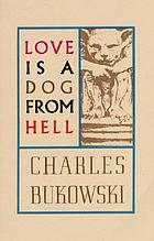 Love is a dog from hell : poems, 1974-1977