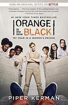 Orange is the new black : my year in a women's prison