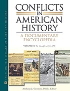 Conflicts in American history : a documentary encyclopedia.