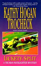 Lickety-split : a Truman Kicklighter mystery