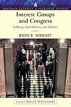 Interest groups and Congress : lobbying, contributions, and influence