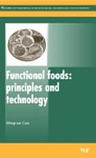 Functional foods : principles and technology