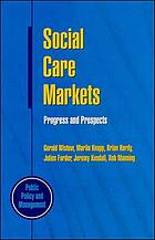 Social care markets : progress and prospects