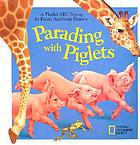 Parading with piglets : a playful ABC pop-up