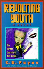 Revolting youth : the further journals of Nick Twisp