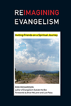 Reimagining evangelism : inviting friends on a spiritual journey