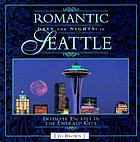 Romantic days and nights in Seattle
