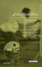 Global bioethics : issues of conscience for the twenty-first century