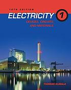 Electricity 1 : devices, circuits, and materials