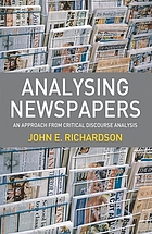 Analysing newspapers : an approach from critical discourse analysis