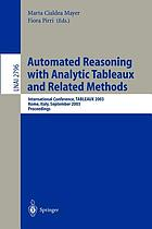 Automated reasoning with analytic tableaux and related methods : international conference, TABLEAUX 2003, Rome, Italy, September 9-12, 2003 : proceedings
