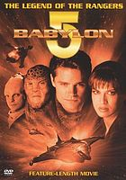 Babylon 5 : the legend of the rangers