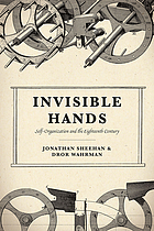 Invisible hands : self-organization and the eighteenth century