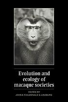 Evolution and Ecology of Macaque Societies cover image