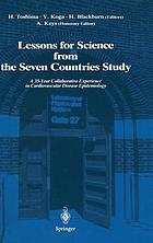 Lessons for science from the seven countries study : a 35-year collaborative experience in cardiovascular disease epidemiology