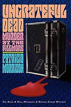 Ungrateful dead : murder at the Fillmore