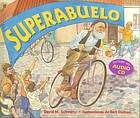 Superabuelo : Includes An Audio CD