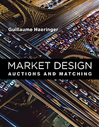 Market design : auctions and matching