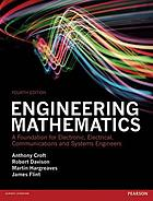 Engineering mathematics : a foundation for electronic, electrical, communications and systems engineers
