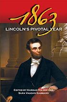 1863 : Lincoln's pivotal year