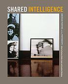 Shared intelligence : American painting and the photograph