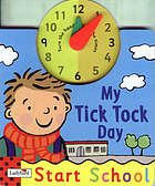 My tick tock day