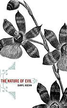 The nature of evil