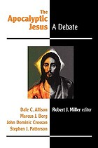 The apocalyptic Jesus : a debate