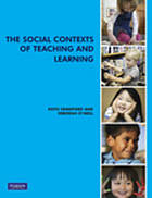 The social contexts of teaching and learning