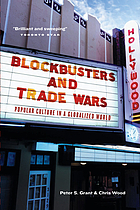 Blockbusters and trade wars : popular culture in a globalized world