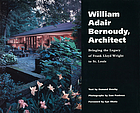William Adair Bernoudy, architect : bringing the legacy of Frank Lloyd Wright to St. Louis