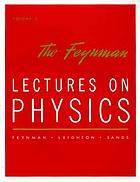 The Feynman lectures on physics : mainly electromagnetism and matter