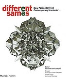 Different sam[upsidedown and backwards letter e]s : new perspectives in contemporary Iranian art