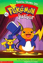 Pokémon junior. Raichu shows off