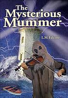 The mysterious mummer