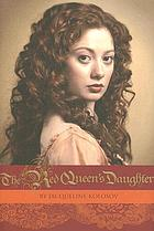 The red queen's daughter